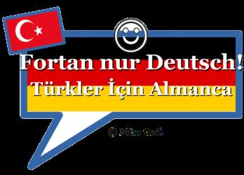 Fortan nur Deutsch – Türkler İçin Almanca